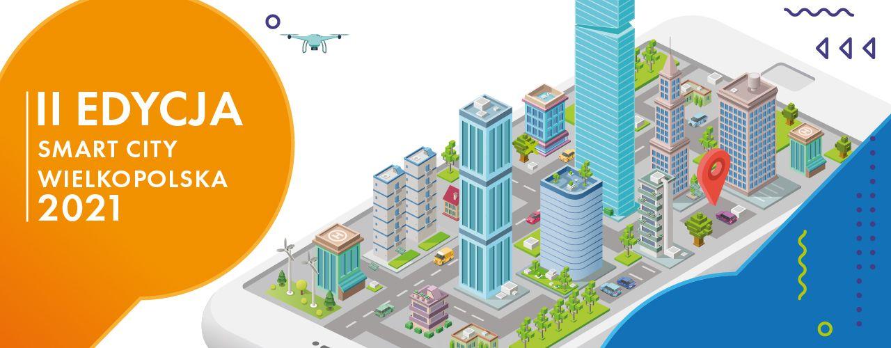 """Podsumowanie II edycji konferencji """"Smart City Wielkopolska 2021"""""""